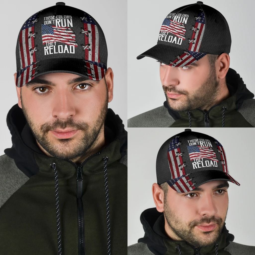 These colors dont dun they reload American flag classic cap4