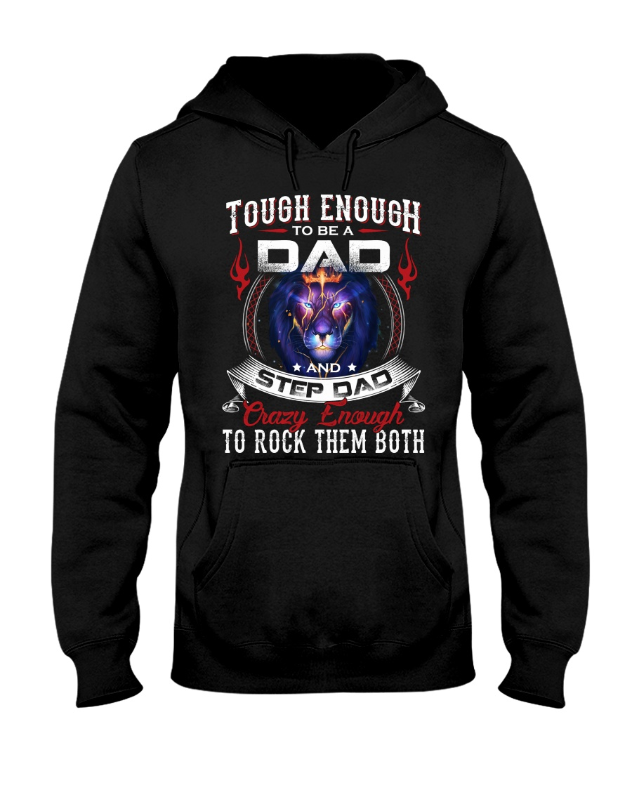 Tough Enough To Be A Dad And Step Dad Shirt7