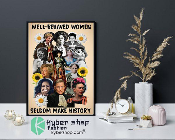 Well behaved women seldom make history poster9