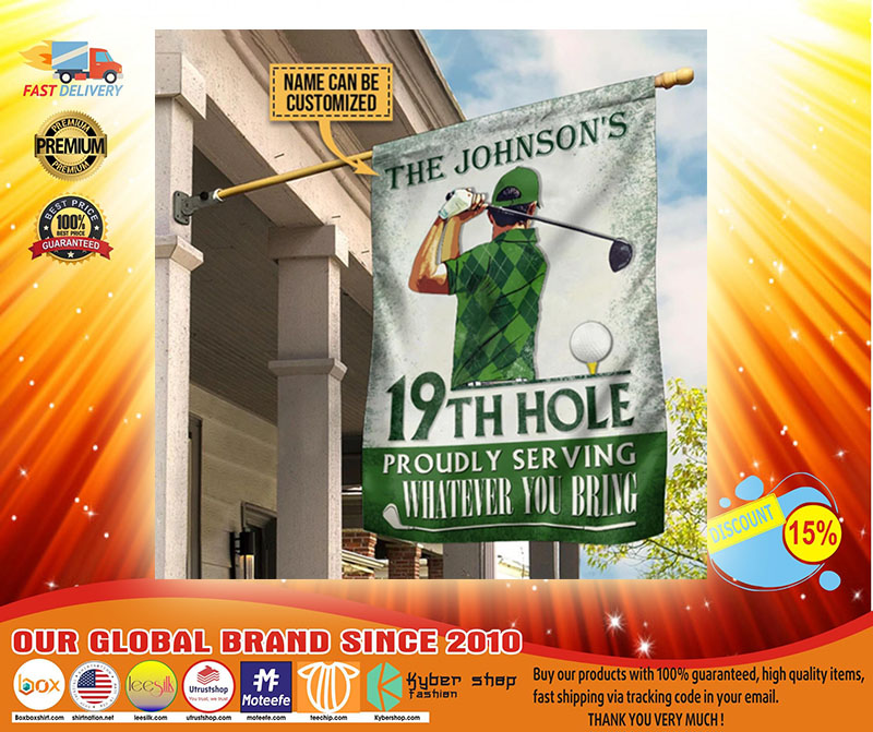 19th hole proudly serving whaterver you bring custom name flag4