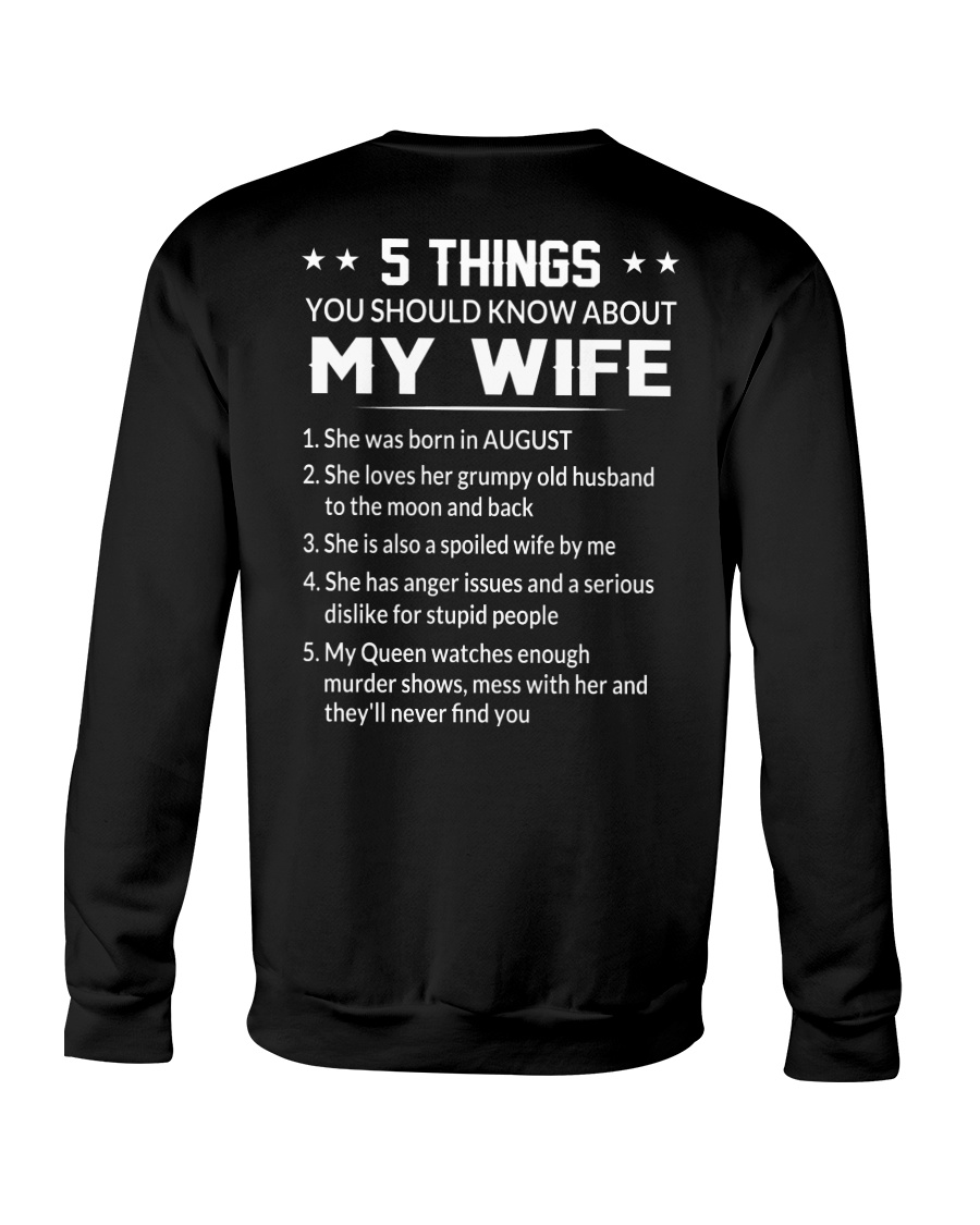 5 Things You Should Know About My Wife She was born in August Shirt33