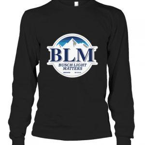BLM Busch Light Matiers Shirt Hoodie1