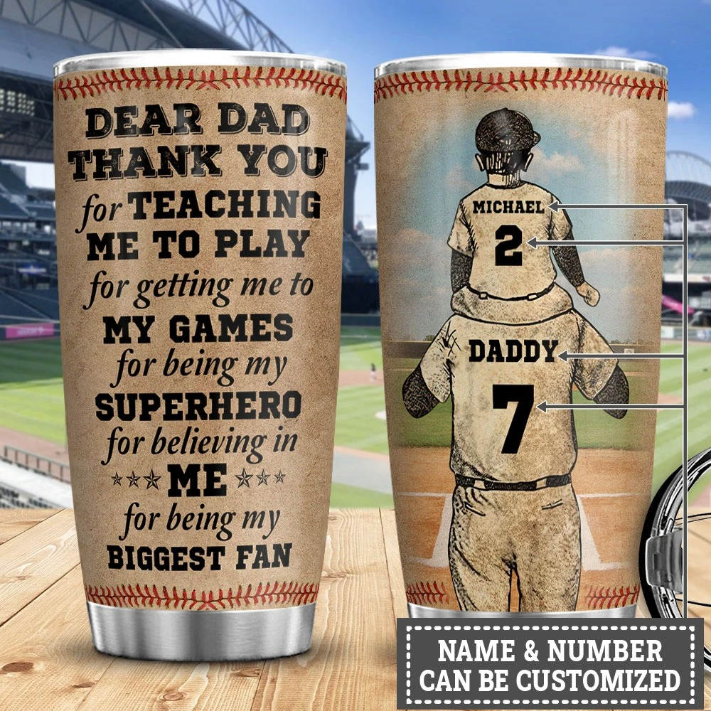 Baseball Dear dad thank you for teaching me to play for getting me to my games custom name number tumbler