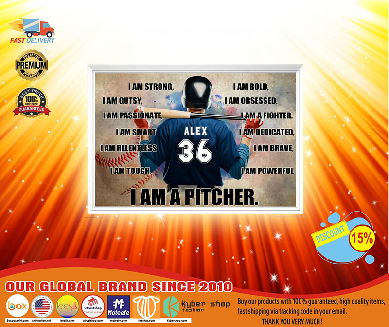 Baseball I am strong I am a pitcher custom name and number poster4
