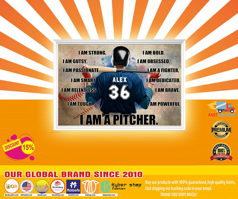 Baseball I am strong I am a pitcher custom name and number poster5