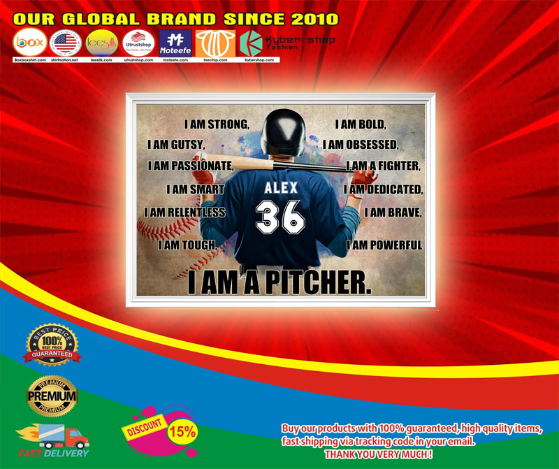 Baseball I am strong I am a pitcher custom name and number poster6