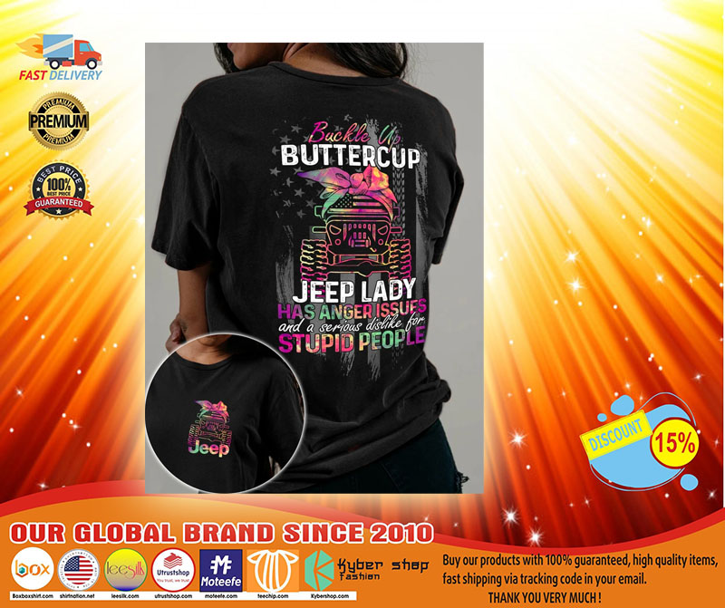 Buckle up buttercup jeep lady has anger issues 3D hoodie3
