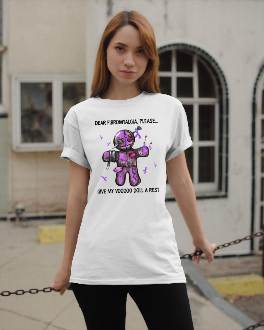 Dear Fibromyalgia Please Give My Voodoo Doll A Rest Shirt2