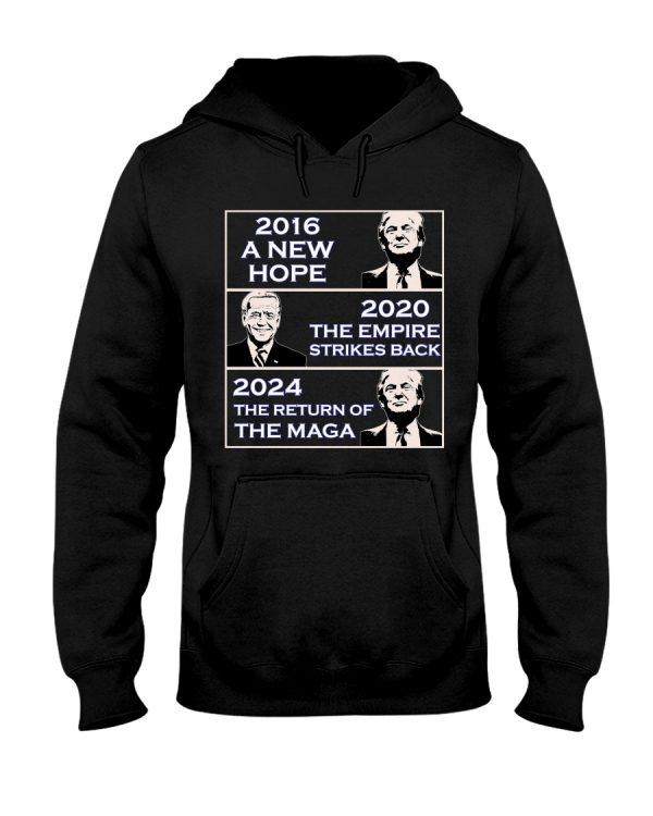 Donald Trump 2016 A New Hope Biden 2020 The Empire Strickes Back Donald Trump 2024 The Return Of The Maga Shirt0 1