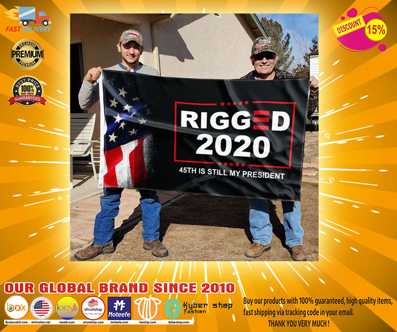 Donald Trump Rigger 2020 45th is still my president flag2