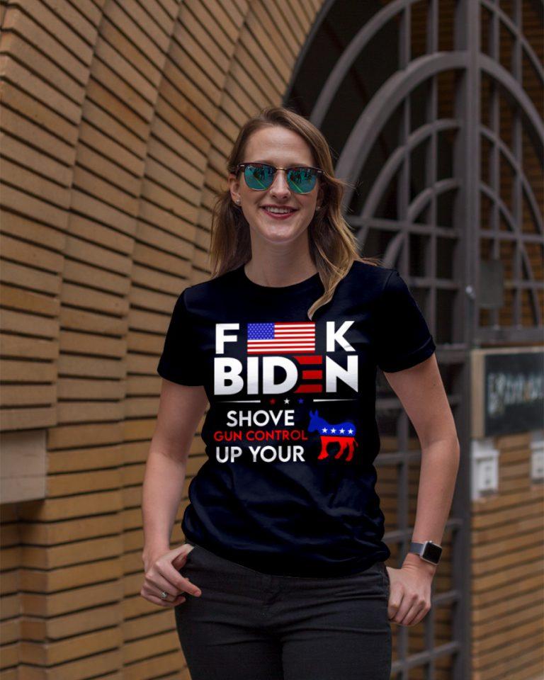 Donkey Fuck Biden Shove Gun Control Up Your Shirt