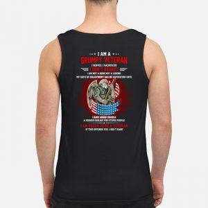 I Am A Grumpy Veteran I Served I Sacrificed I Dont Reoret Shirt5