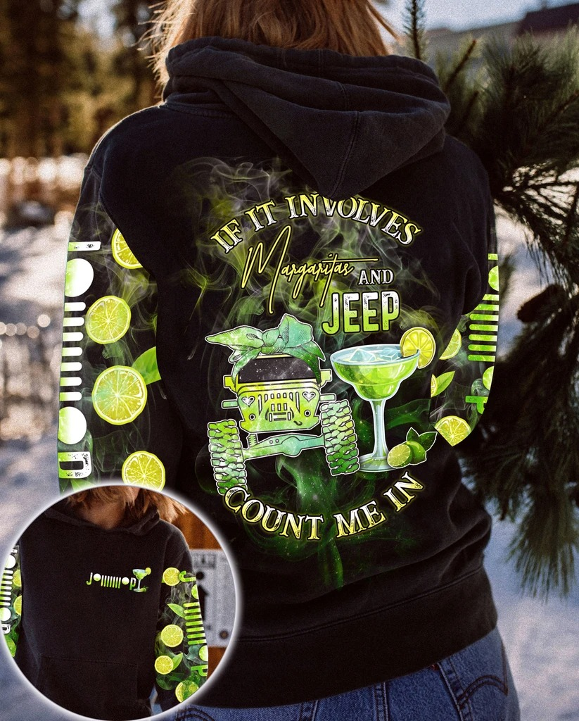 If it involves margaritas and jeep count me in 3D hoodie