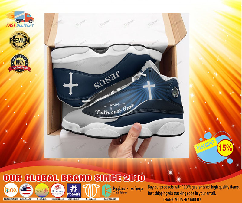 Jesus faith over fear air jordan sneaker3