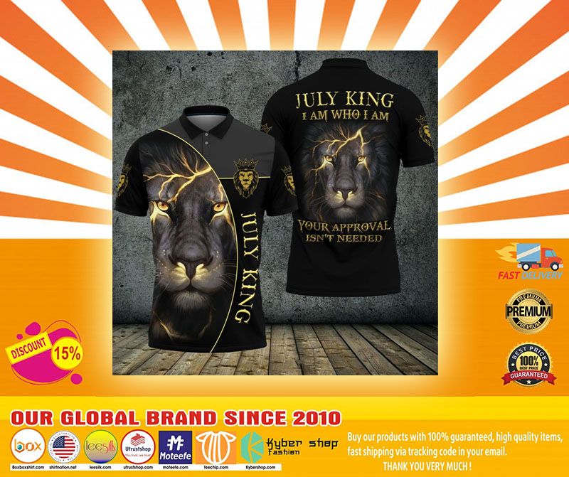 Lion july king I am who I am your approve isnt needed polo shirt4