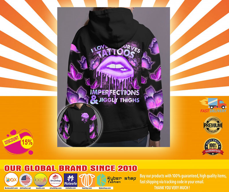 Lip I love my curves tattoos imperfections and jiggly thighs 3D hoodie4