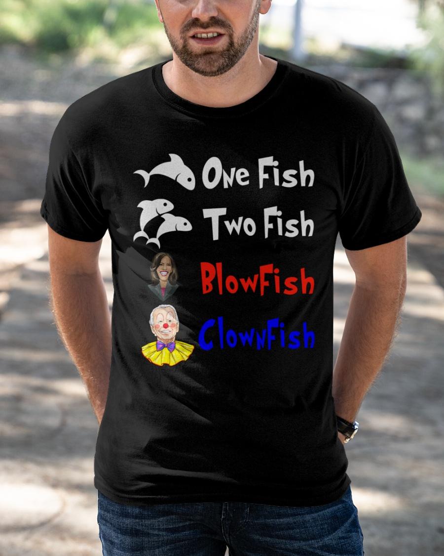 Nancy Pelosi Clown Biden One Fish Two Fish BlowFish ClownFish Shirt1 1