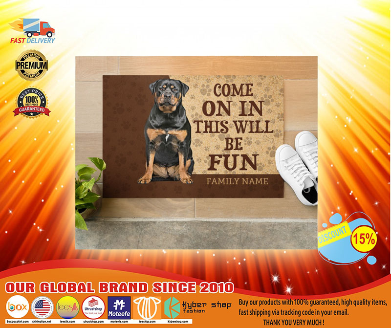 Rottweiler come on in this will be fun custom name doormat4