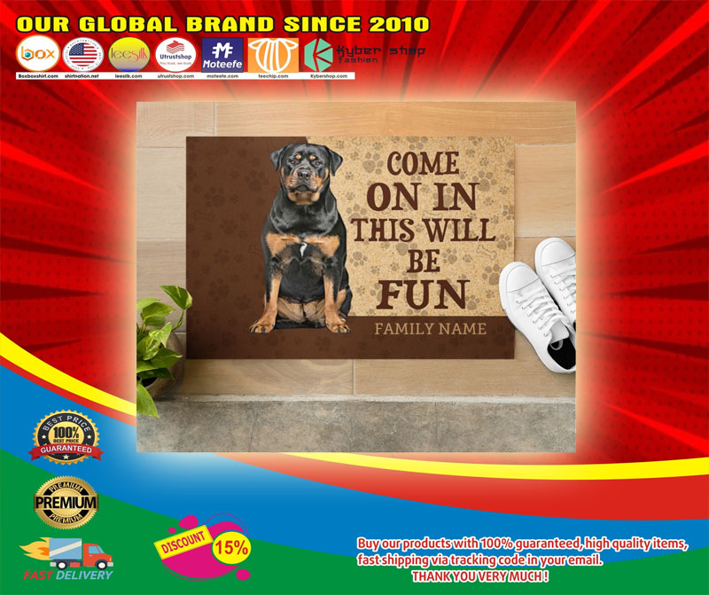 Rottweiler come on in this will be fun custom name doormat6