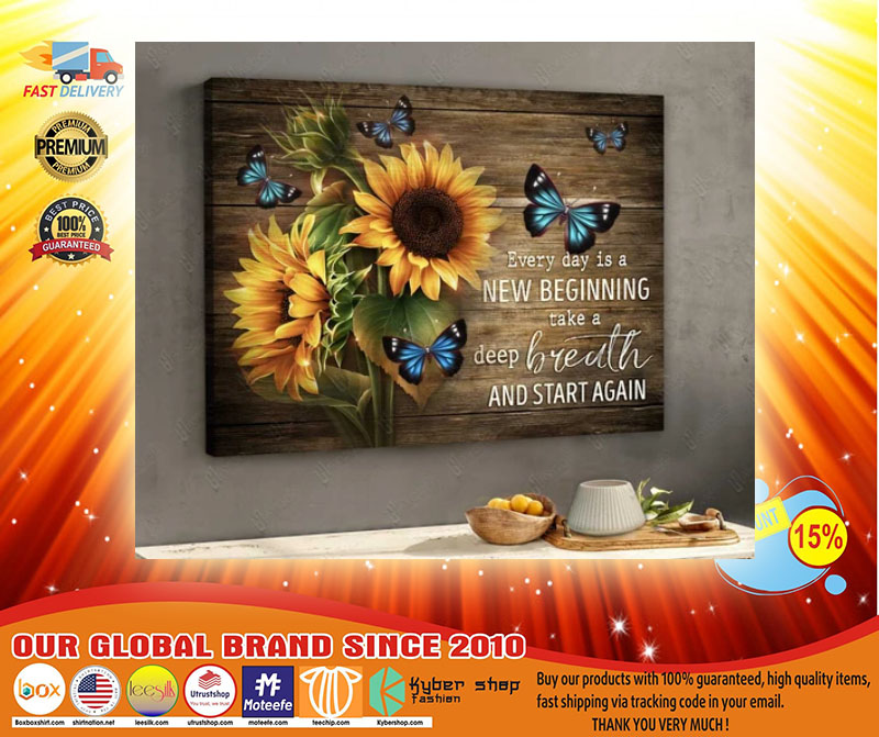 Sunflower butterfly every day is new begging take a deep breath and start again canvas3