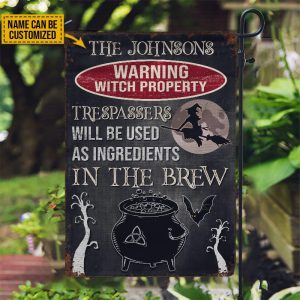Warning Witch Property Trespassers will be used in a brew custom name flag
