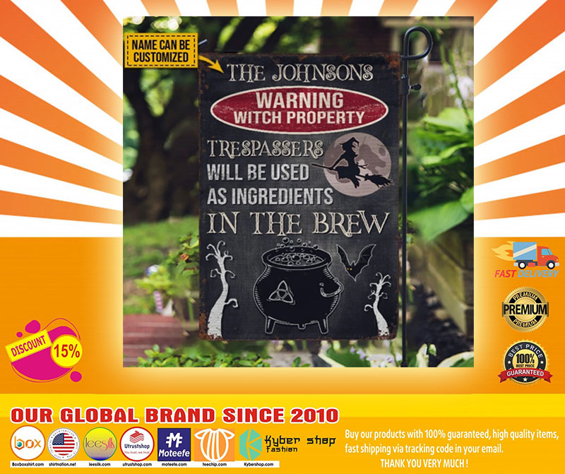 Warning Witch Property Trespassers will be used in a brew custom name flag5