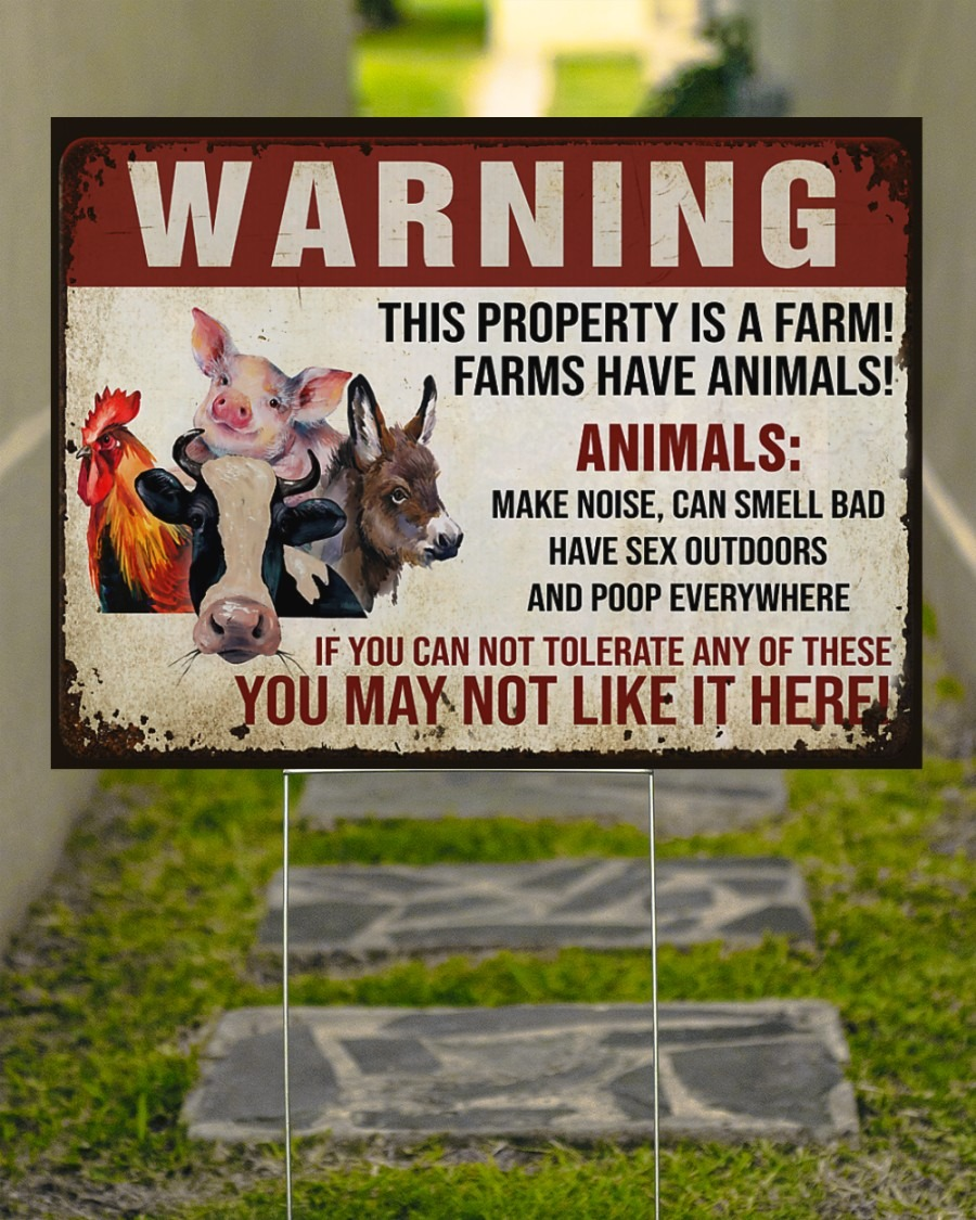 Warning this property is a farm have animals yard sign3
