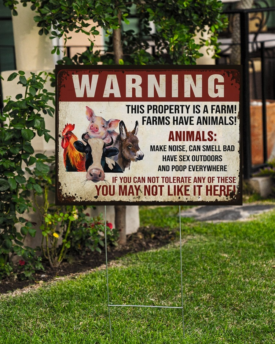 Warning this property is a farm have animals yard sign4