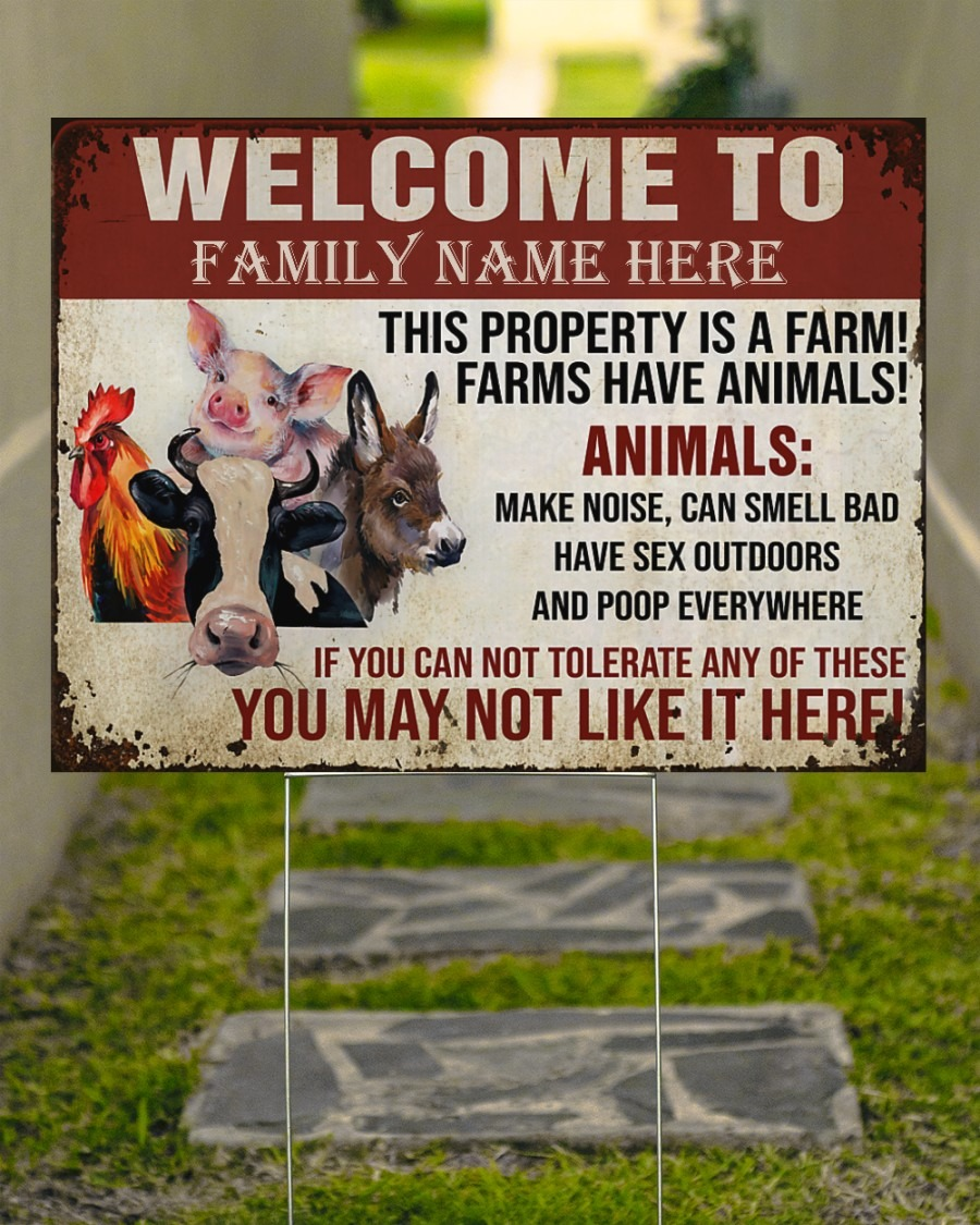 Welcome to this property is a farm custom name yard sign3
