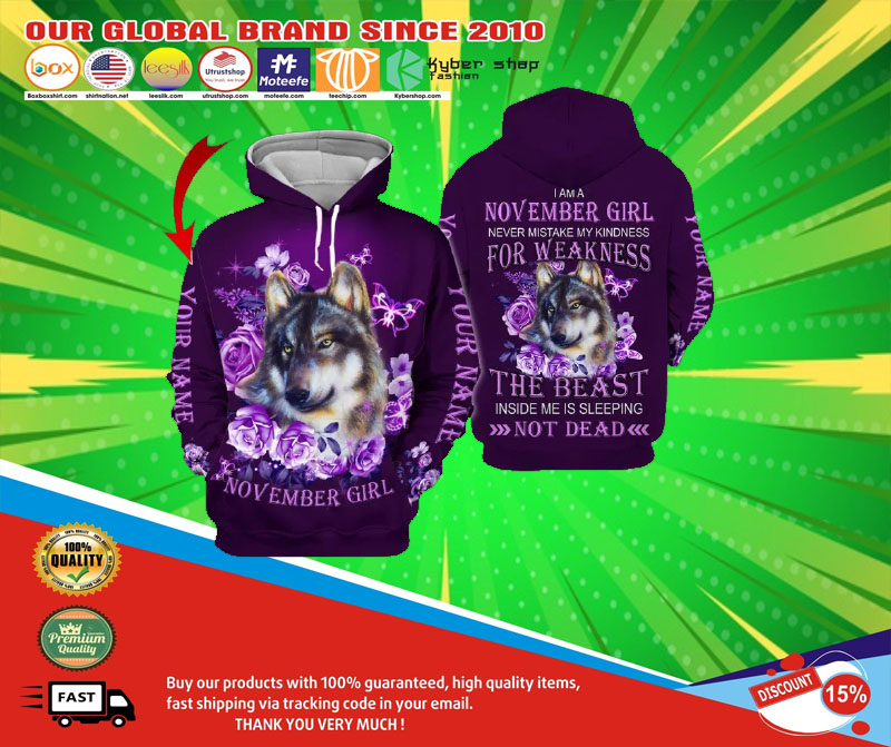 Wolf November girl not mistake my kindness for weakness custom name 3d hoodie5