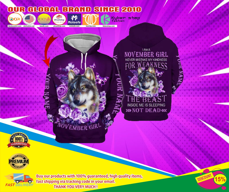 Wolf November girl not mistake my kindness for weakness custom name 3d hoodie6