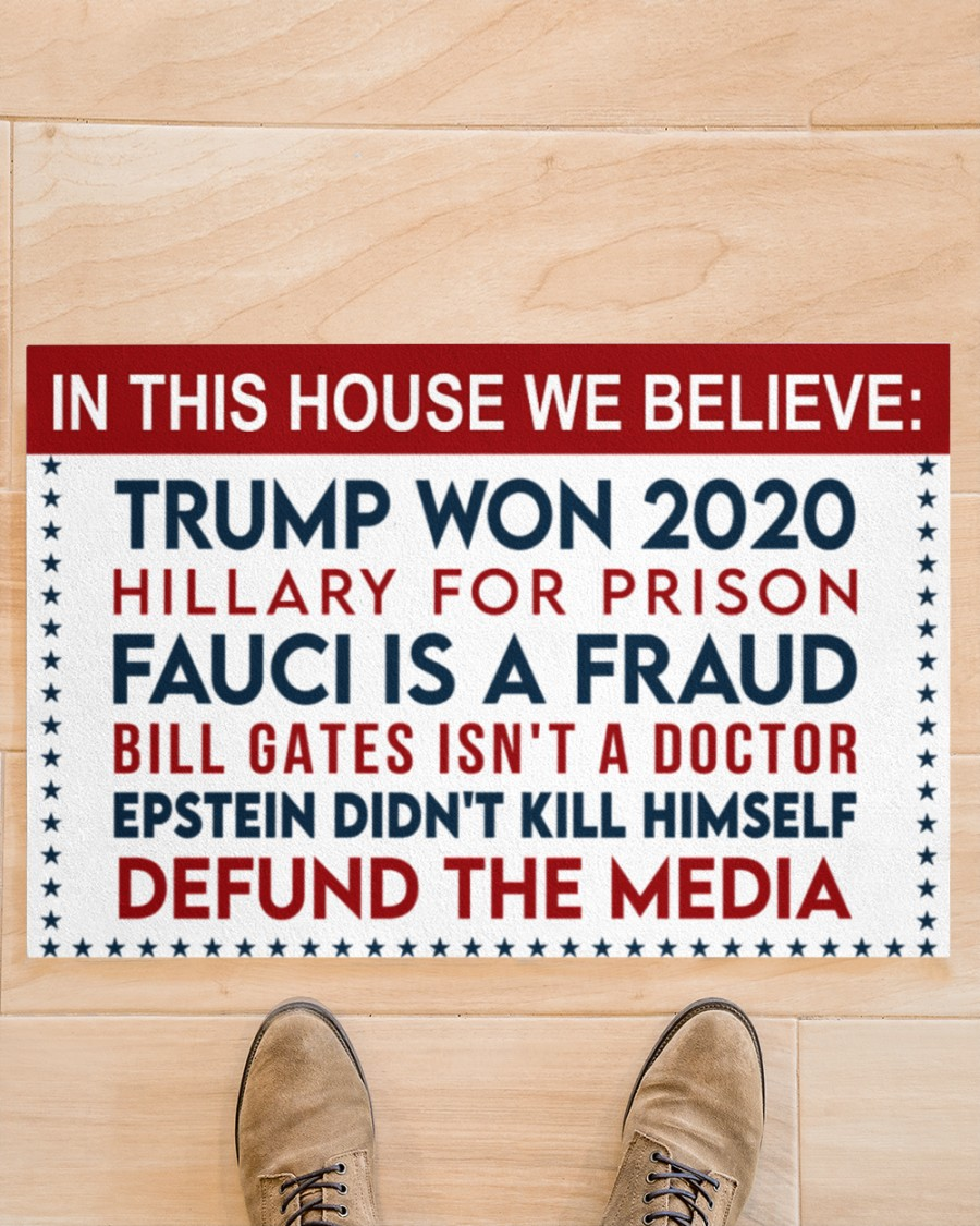 14 In this house we believe Trump won Hillary for prison 2020 Doormat 3 1