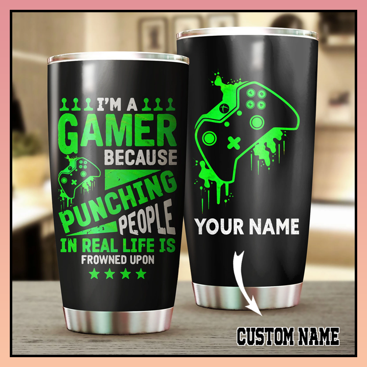 18 Xbox Im a gamer because punching people in real life is frowned upon custom name Tumbler 2 1