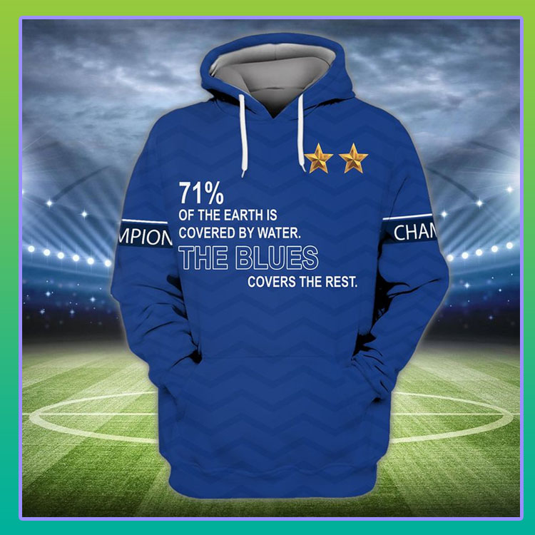 71 of the earth is covered by water The Blues covers the rest 3d hoodie and shirt5