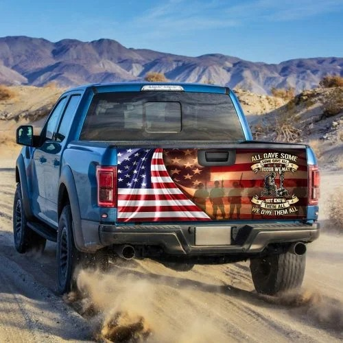 All Gave Some Though We May Not Know Them All We Owe Them All Decal Sticker Wrap1