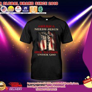 America needs jesus one nation under god shirt 2