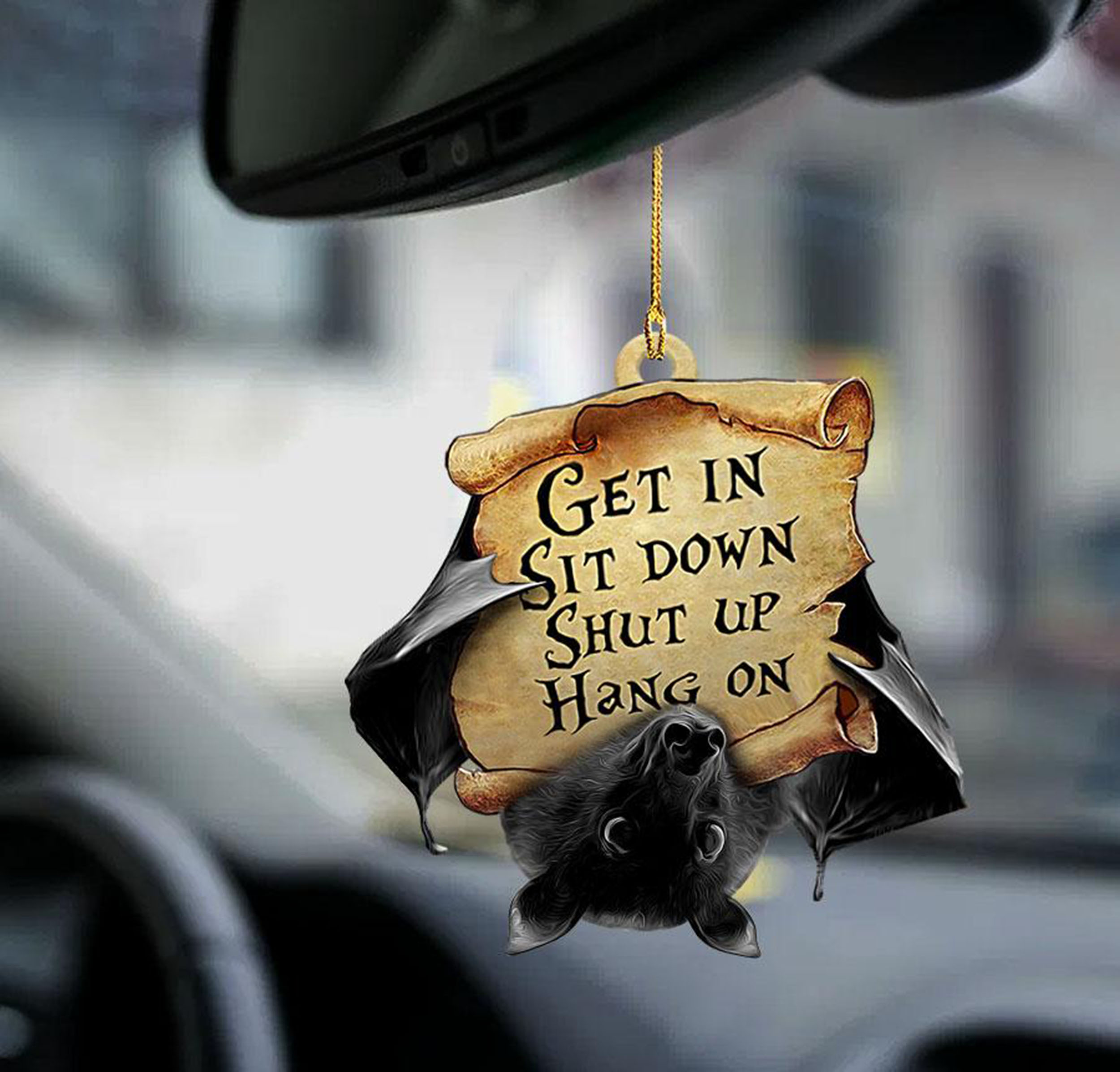 Bat Get In Sit Down Shut Up Hang On Ornament 1