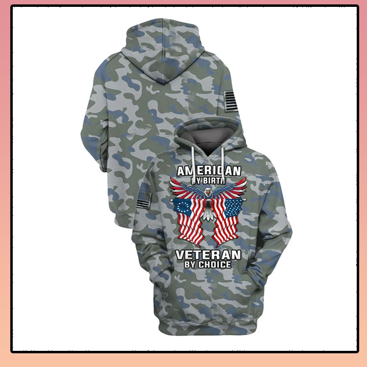 Camo Eagle American flag by birth veteran by choice 3D hoodie and shirt5