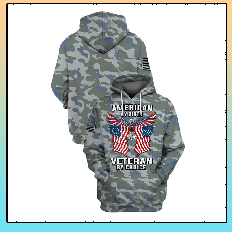 Camo Eagle American flag by birth veteran by choice 3D hoodie and shirt6