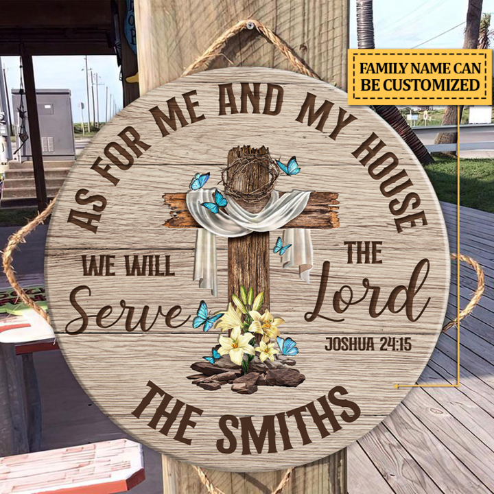 Cross We Will Serve The Lord As For Me And My House Wood Circle Sign Copy