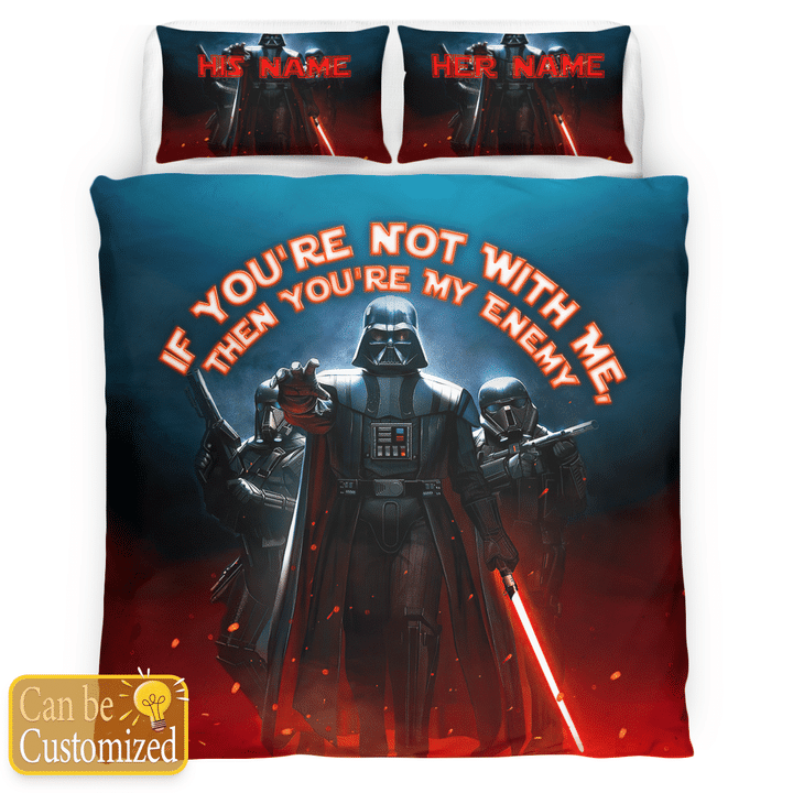 Darth Vader Youre Not With Me Then Youre My Enemy Printed Bedding Set