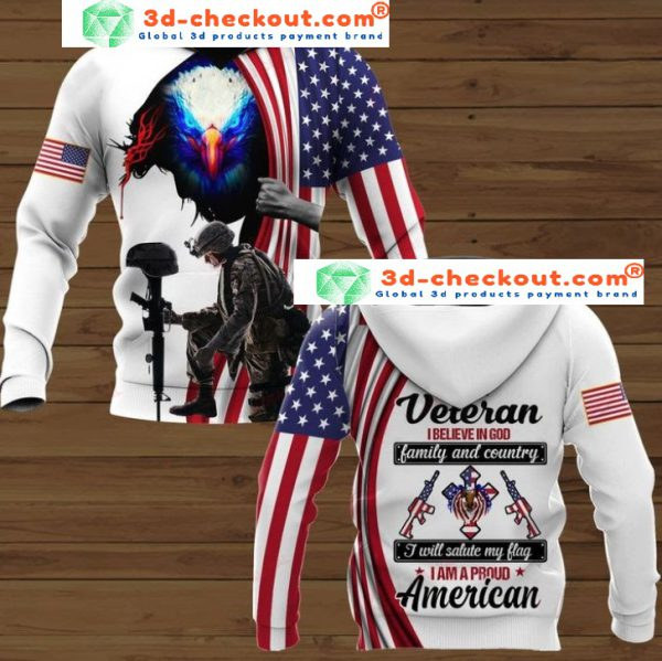 Eagle I am veteran I believe in God family and country 3D hoodie hoodie