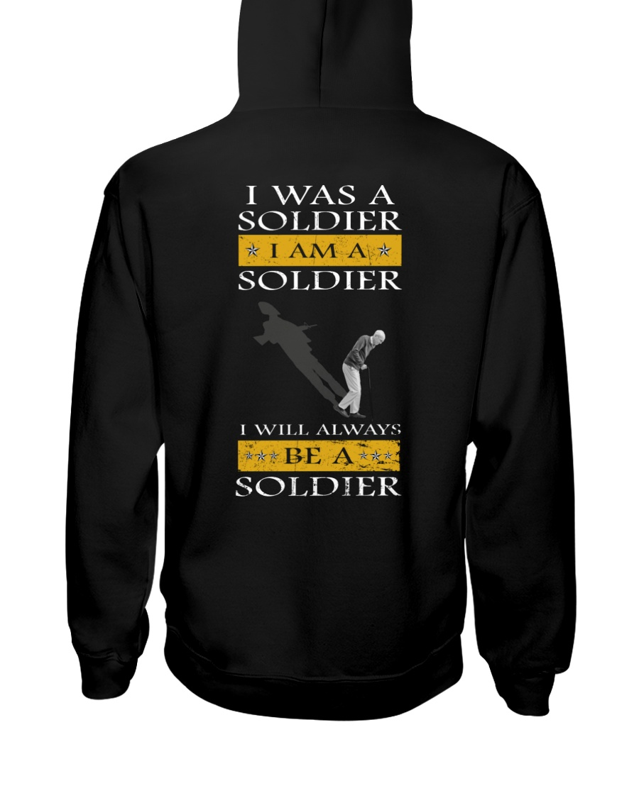 I Was A Soldier I Am A Soldier I Will Always Be A Soldier Shirt1