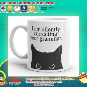 I am silently correcting your grammar mug 1