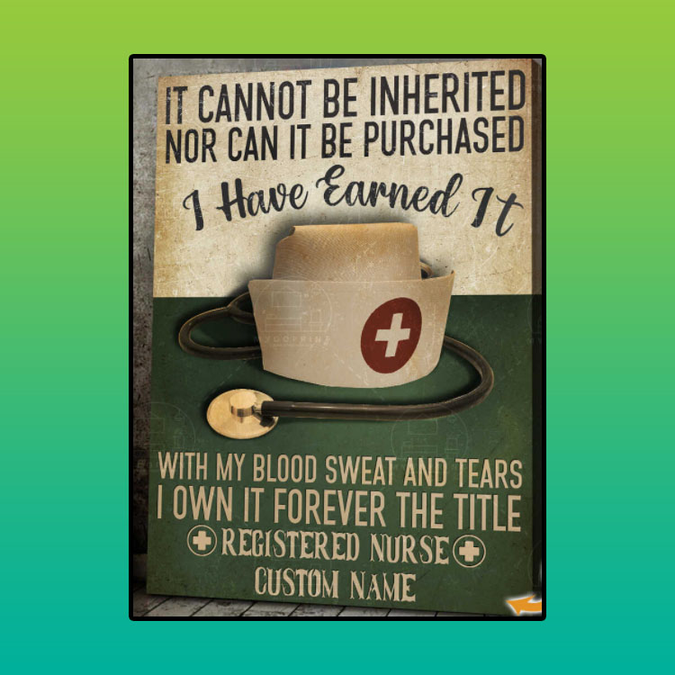 Nurse It cannot be inherited nor can it be purchased custom name canvas4
