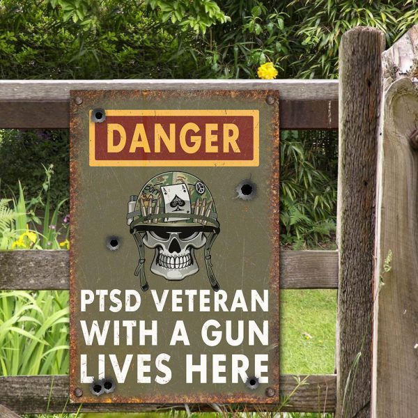 Skull Danger PTSD Veteran With A Gun Lives Here Metal Sign 600x600 1