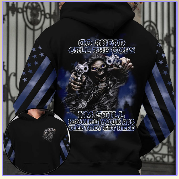 Skull Go ahead call the cops 3D hoodie7