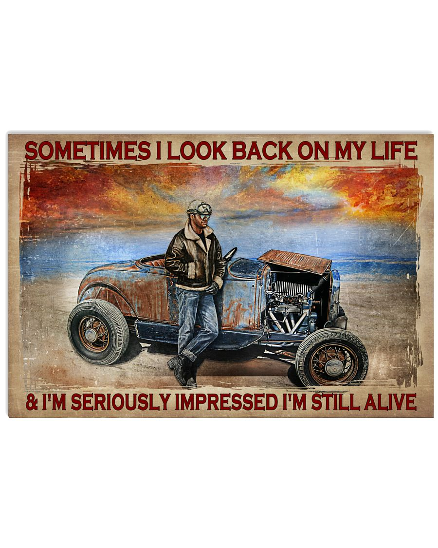 Sometimes I look back on my life and Im seriously impressed Im still alive poster