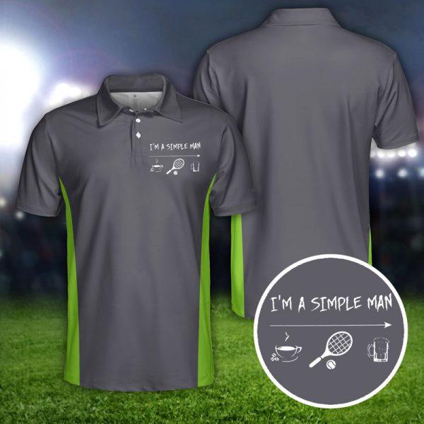 Tennis Im A Simple Man Polo Shirt