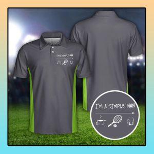 Tennis Im a simple man polo shirt1 1